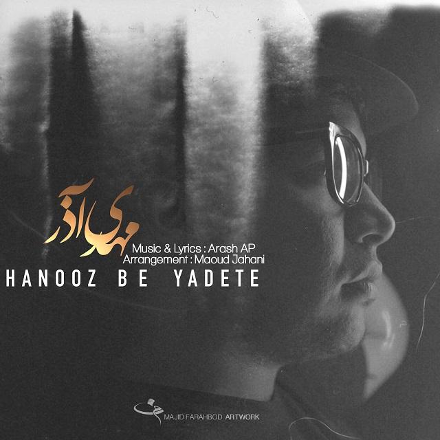 Mehdi Azar – Hanooz Be Yadete