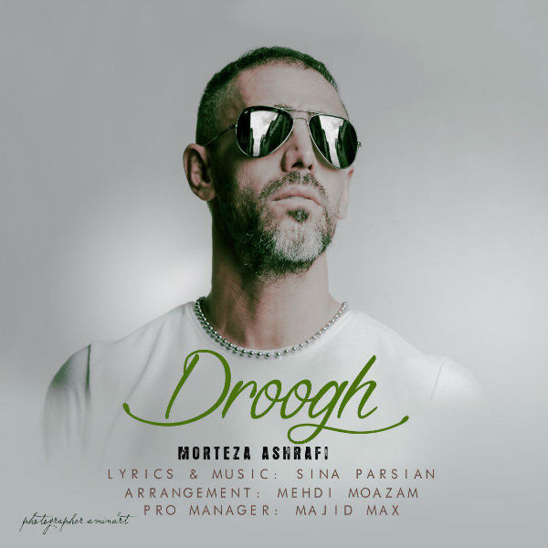 Morteza Ashrafi – Droogh