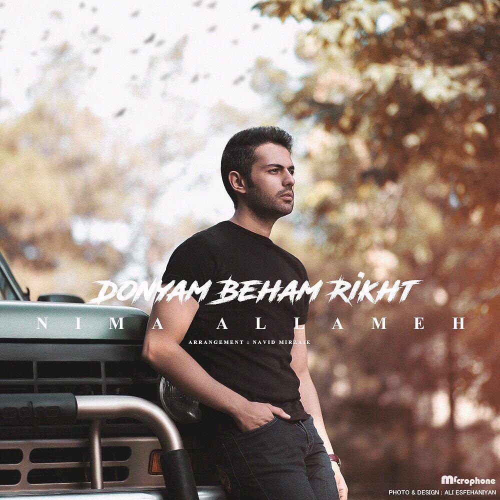 Nima Allameh – Donyam Beham Rikht