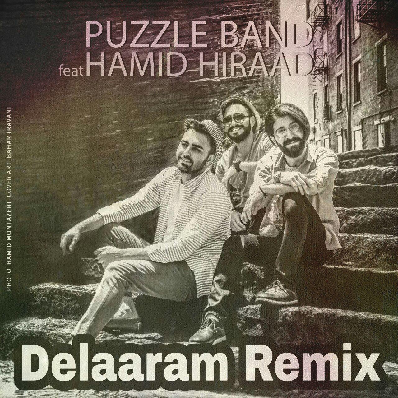 Puzzle Band – Delaaram Remix (Ft Hamid Hiraad)