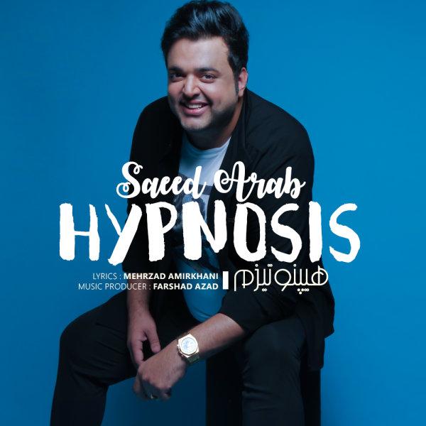 Saeed Arab – Hypnosis