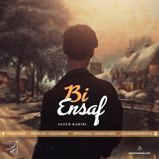 Saeed Kabiri – Bi Ensaf