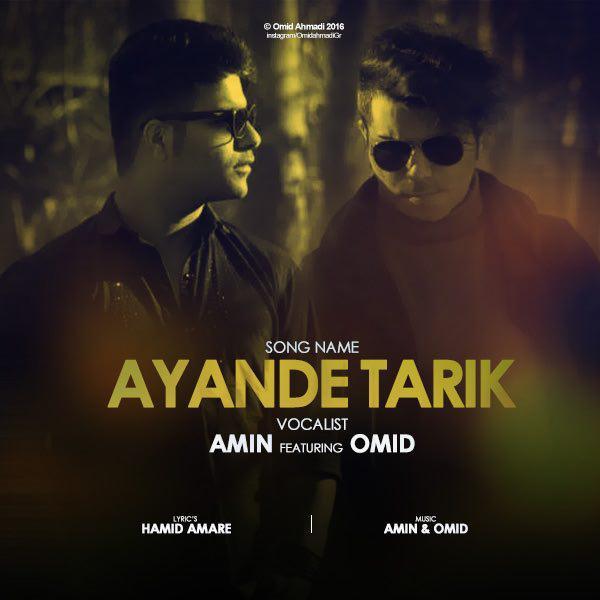 Amin And Omid – Ayande Tarik