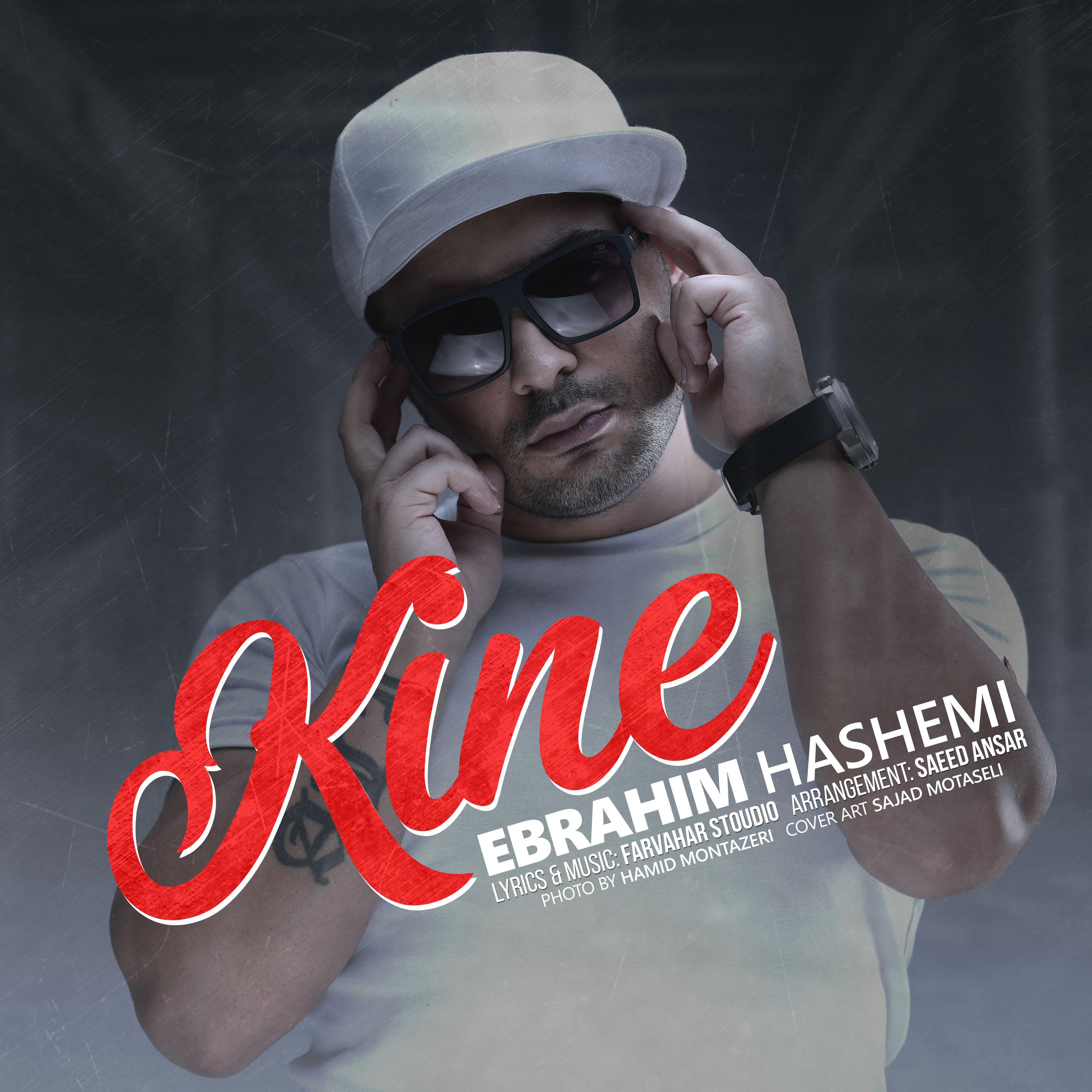 Ebrahim Hashemi – Kineh