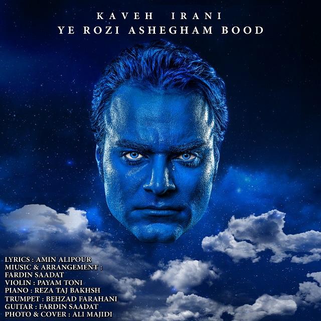 Kaveh Irani – Ye Rozi Ashegham Bood