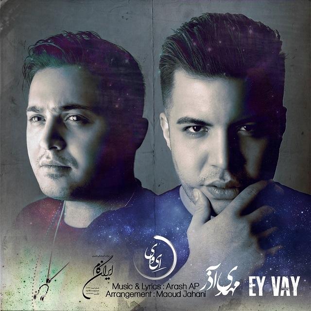 Mehdi Azar – Ey Vaay (Ft Masoud Jahani)
