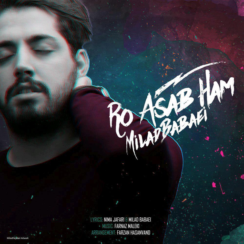 Milad Babaei – Ro Asabe Ham