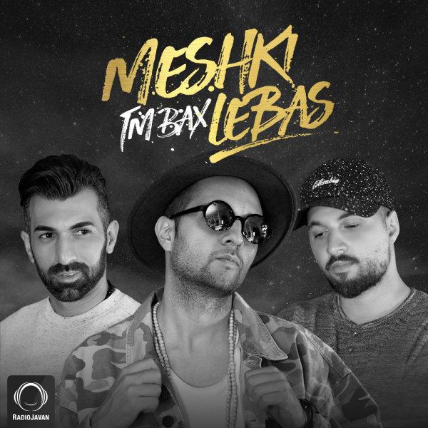 TM Bax – Meshki Lebas
