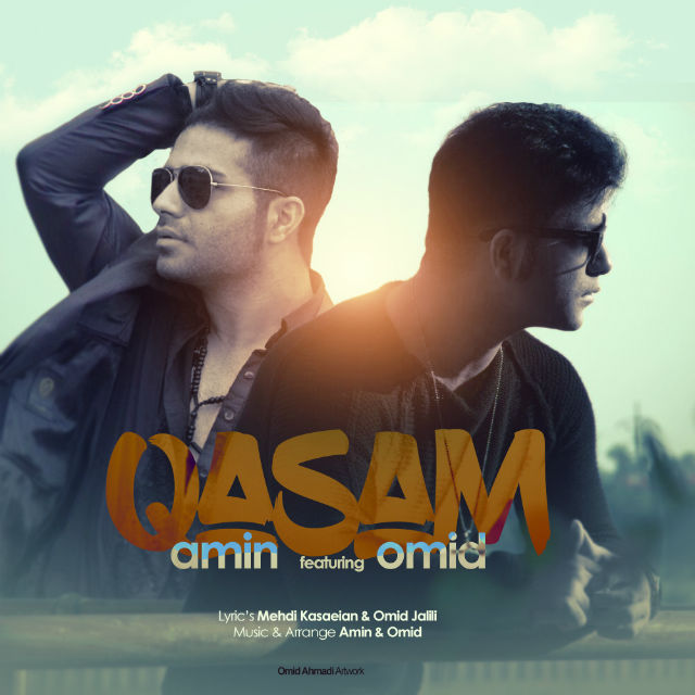 Amin And Omid – Ghasam