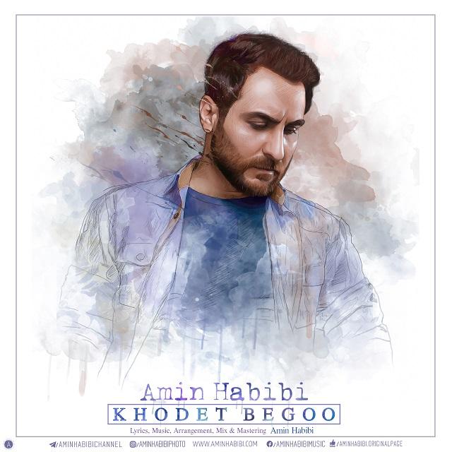 Amin Habibi – Khodet Begoo