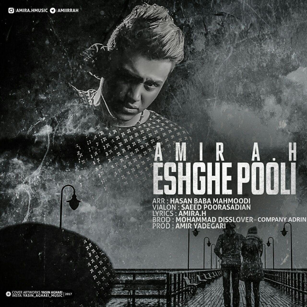 Amir A.H – Eshghe Pooli