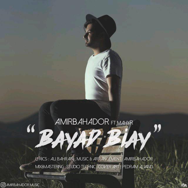 AmirBahador – Bayad Biay