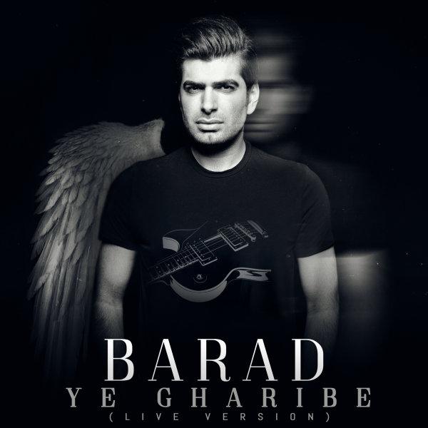 Barad – Ye Gharibe (Live)