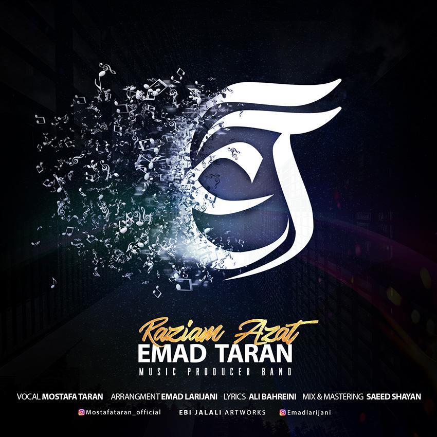 EmadTaran Band – Raziam Azat
