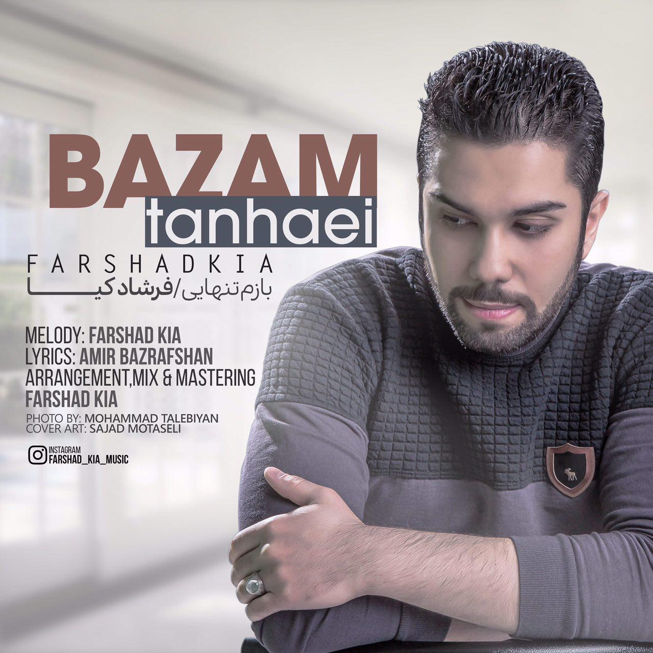 Farshad Kia – Bazam Tanhaei