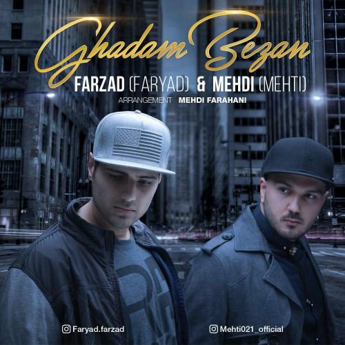 Farzad – Ghadam Bezan (Ft Mehdi)
