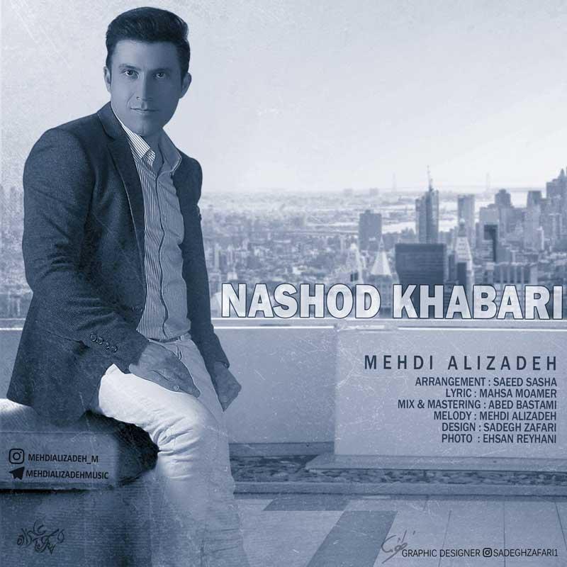 Mehdi Alizadeh – Nashod Khabari