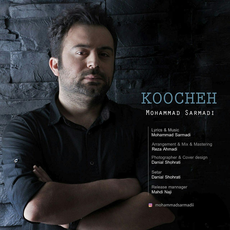 Mohammad Sarmadi – Koocheh
