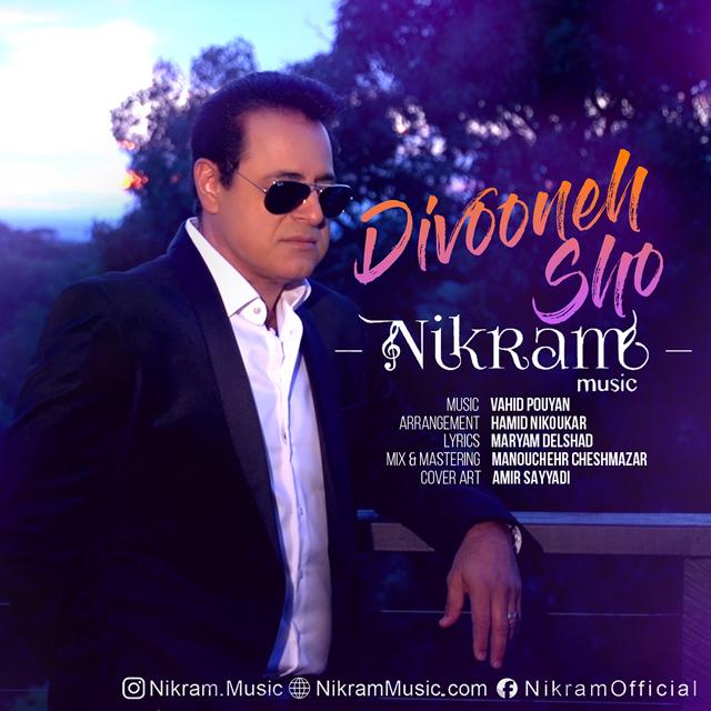Nikram – Divooneh Sho