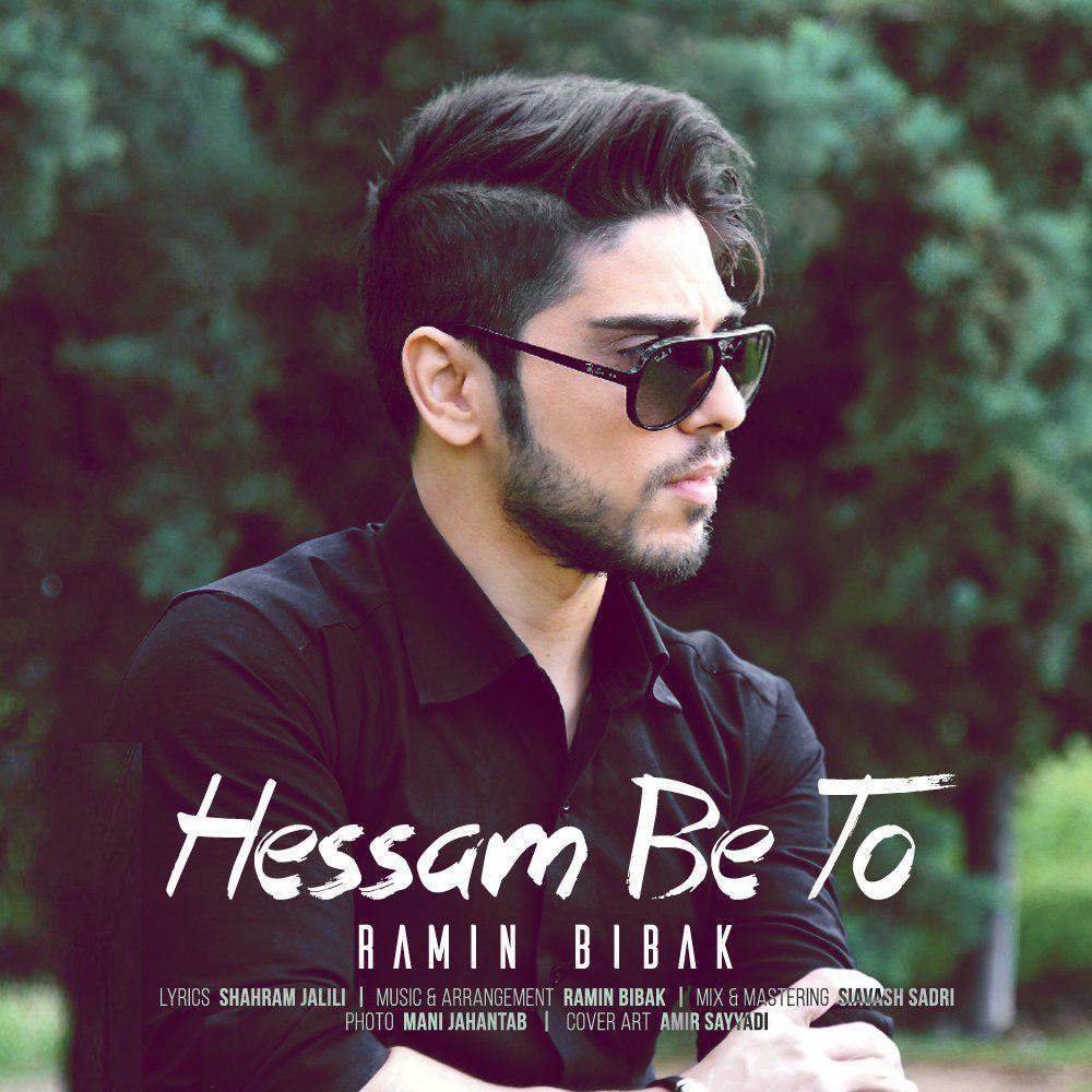 Ramin Bibak – Hessam Be To