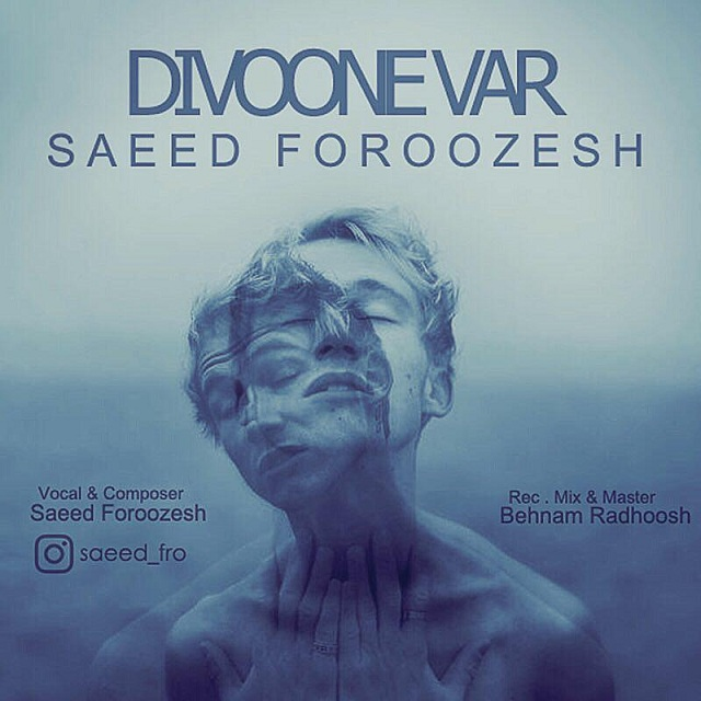 Saeed Foroozesh – Divooneh Var