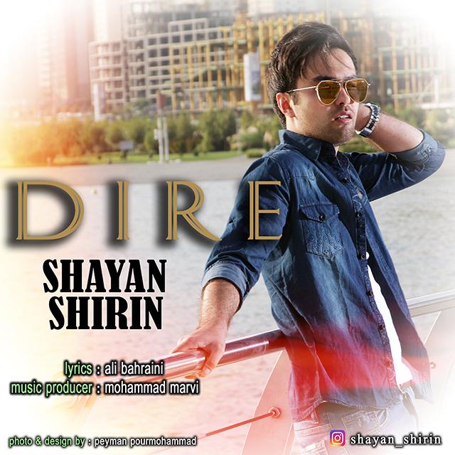 Shayan Shirin – Dire