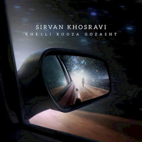 Sirvan Khosravi – Kheili Rooza Gozasht