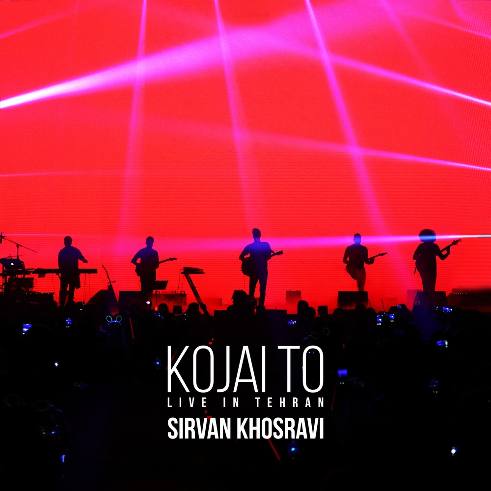 Sirvan Khosravi – Kojai To (Live) Video