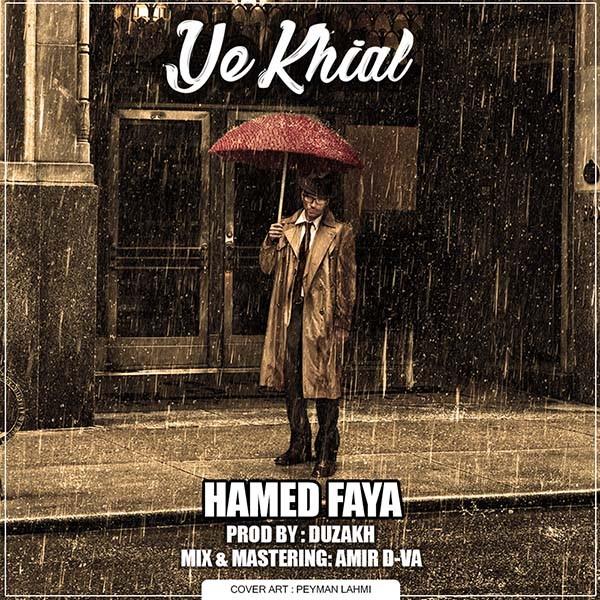 Hamed Faya – Ye Khiyal