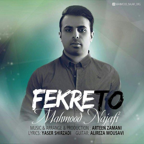 Mahmood Najafi – Fekre To