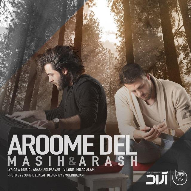 Masih & Arash – Aroome Del