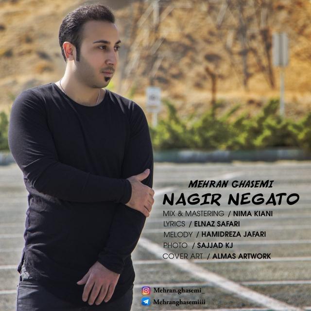 Mehran Ghasemi – Nagir Negato