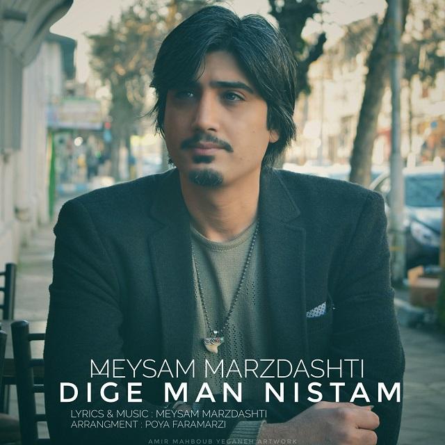 Meysam Marzdashti – Dige Man Nistam