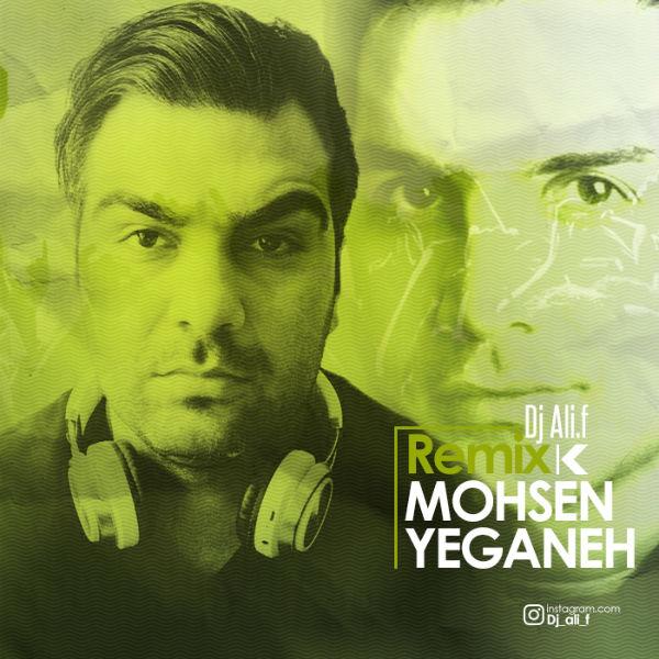 Mohsen Yeganeh – Behet Ghol Midam (Remix Dj Ali.F)
