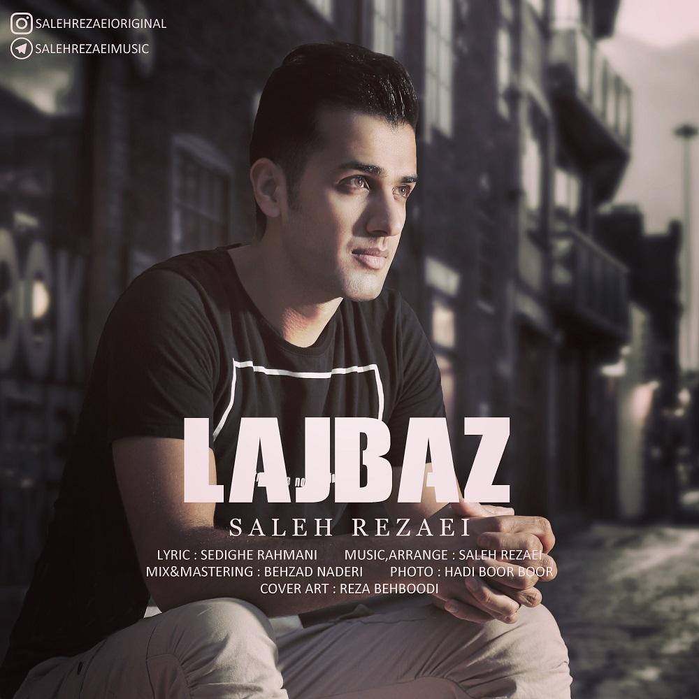 Saleh Rezaei – Lajbaz