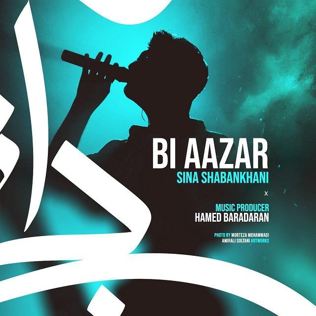 Sina Shabankhani – Bi Aazar