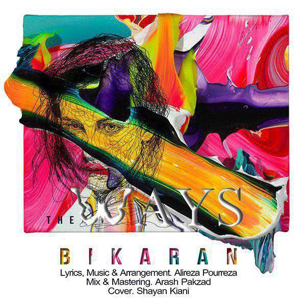The Ways – Bikaran