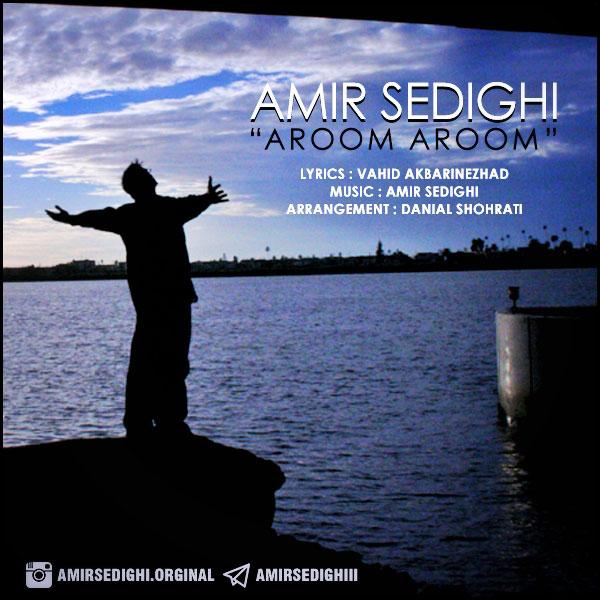 Amir Sedighi – Aroom Aroom