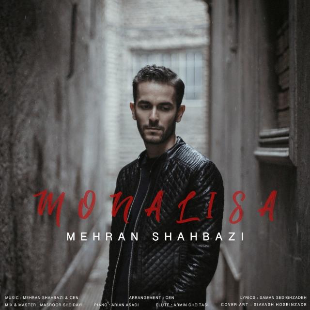 Mehran Shahbazi – Monalisa