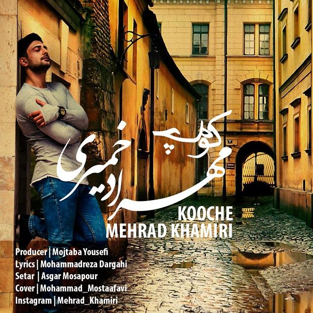 Mehrad Khamiri – Kooche