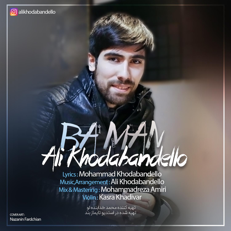 Ali Khodabandello – Ba Man