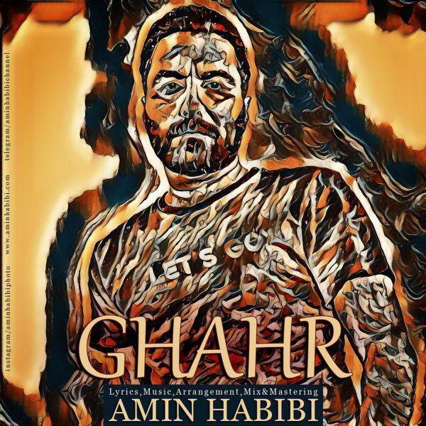 Amin Habibi – Ghahr