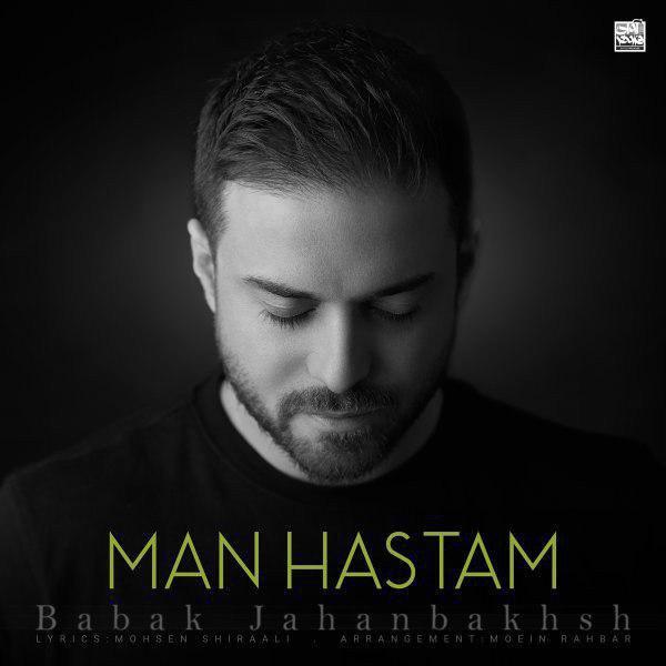 Babak Jahanbakhsh – Man Hastam