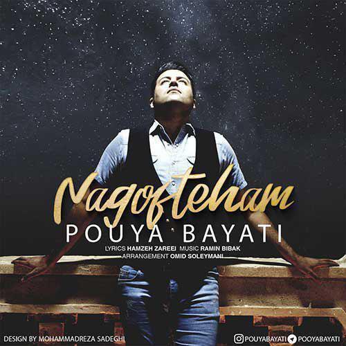Pouya Bayati - Nagofteham