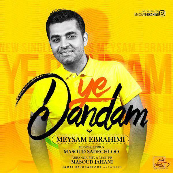 Meysam Ebrahimi – Ye Dandam