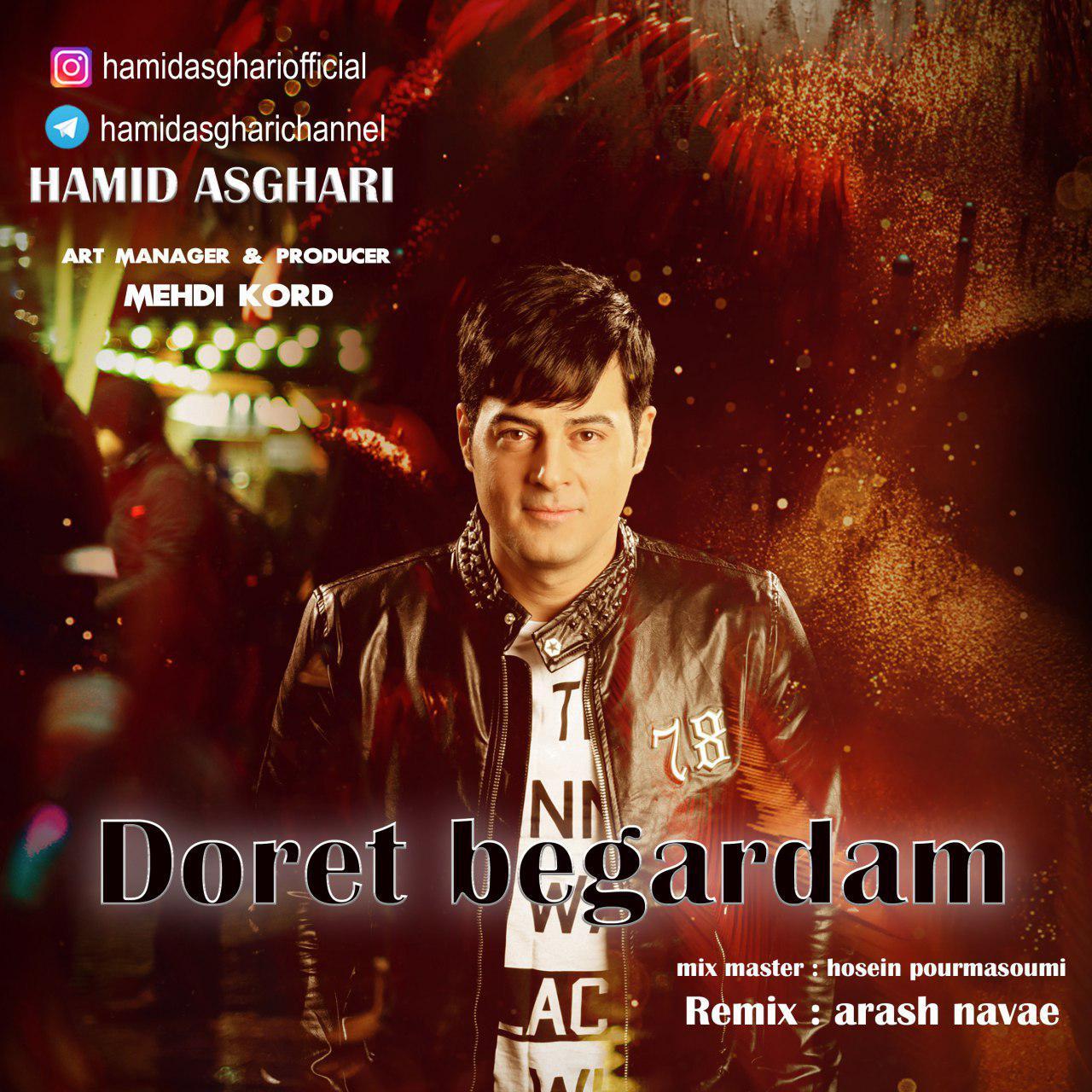 Hamid Asghari – Doret Begardam (Remix)