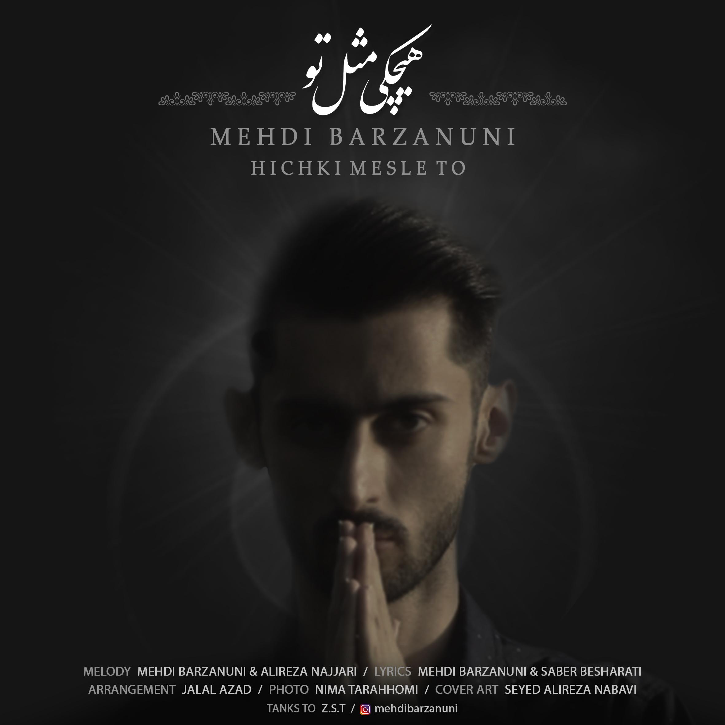 Mehdi Barzanuni – Hichki Mesle To