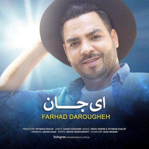 Farhad Daroughe – Ey Jan