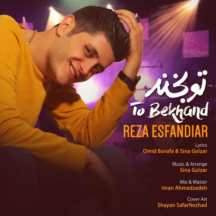 Reza Esfandiar – To Bekhand