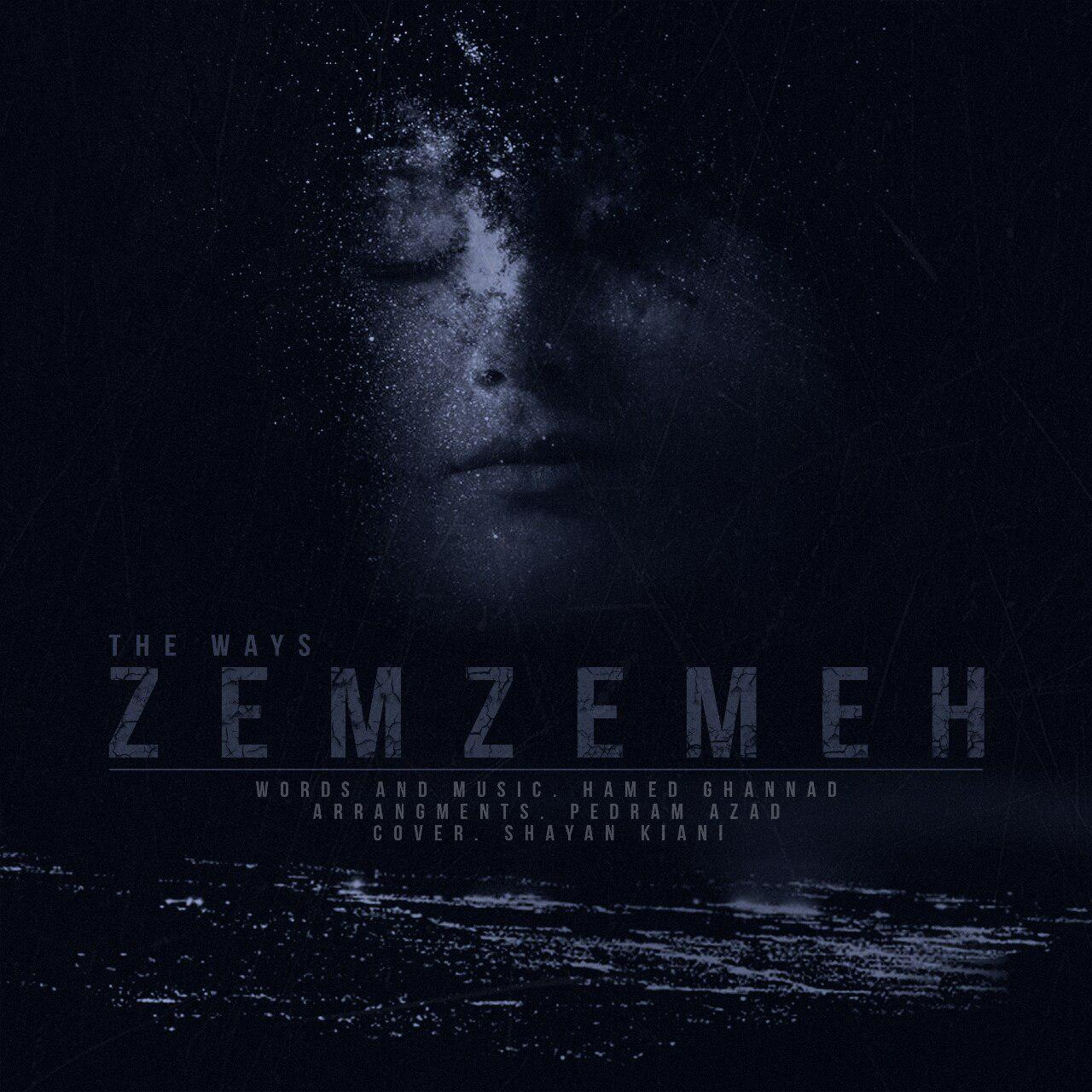 The Ways – Zemzemeh